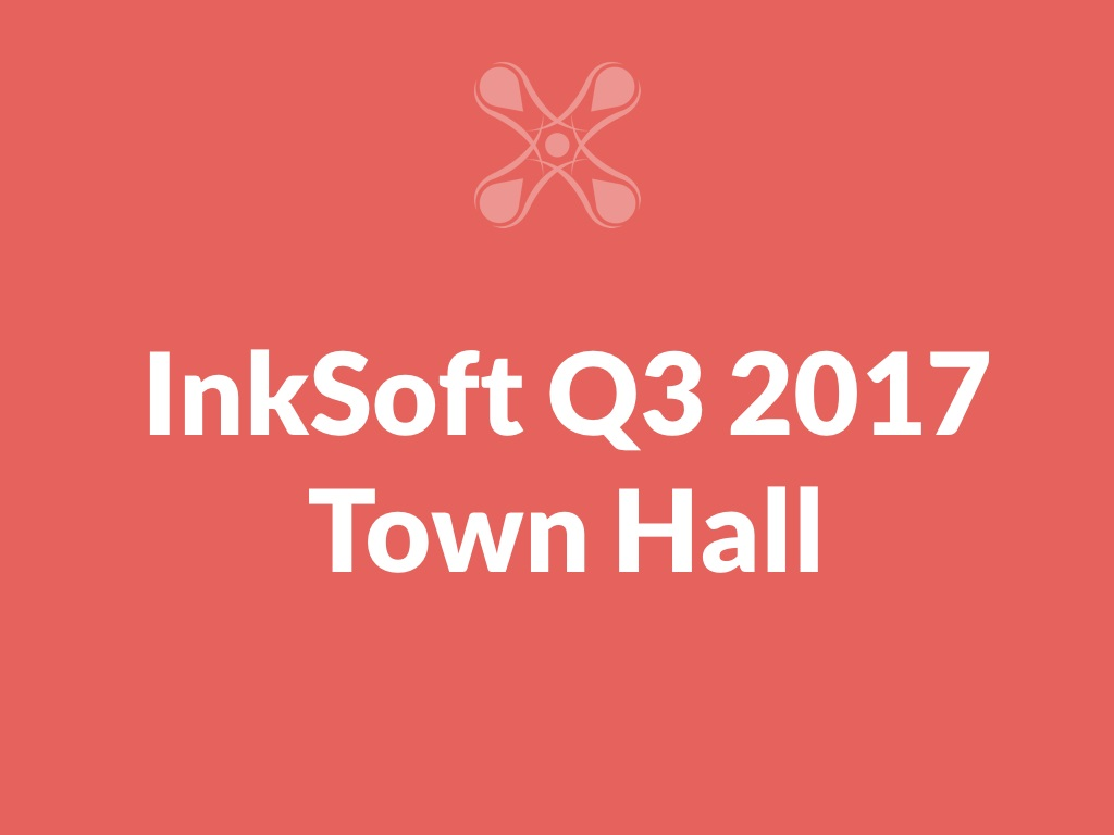 InkSoft_Q3_Town_Hall_Meeting