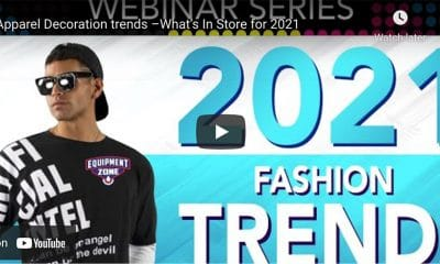 Apparel Decoration Trends for 2021 Part Two