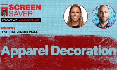 Screen Saver Podcast: Apparel Decoration