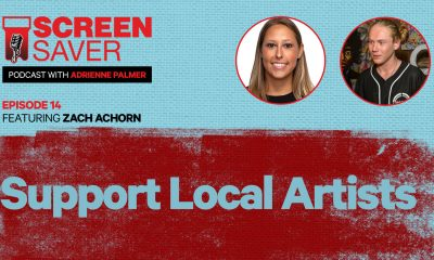 Screen Saver Podcast: Support Local Artists
