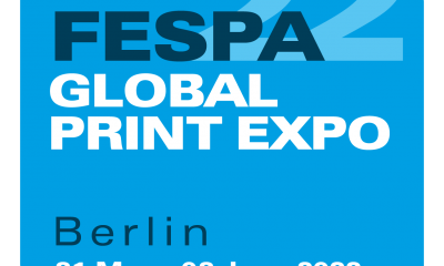 FESPA Global Print Expo Set for Return to Berlin in Spring 2022