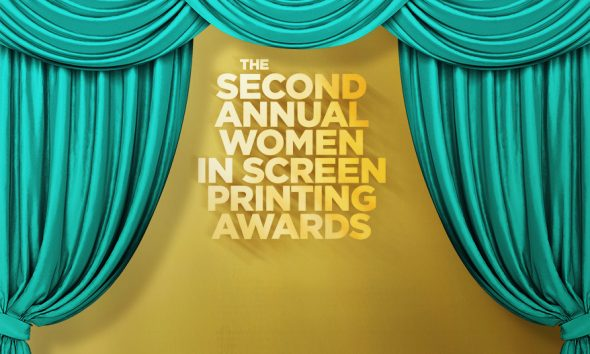 Here Are the Winners of the 2021 Women in Screen Printing Awards